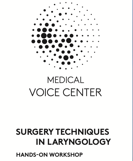 Surgery Techniques in Laryngology Hamburg, Germany | 4 – 5 March 2022