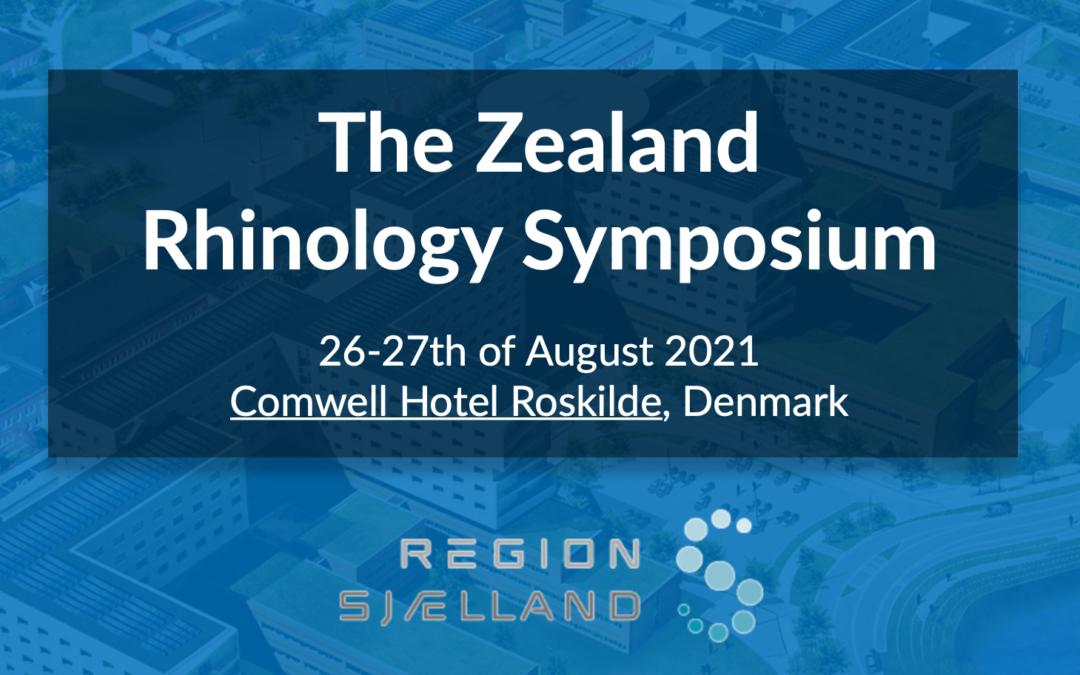 Zealand Rhinology Symposium| 26-27 of August 2021, Roskilde